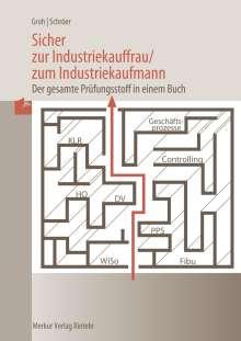 Gisbert Groh: Sicher zur Industriekauffrau /zum Industriekaufmann, Buch