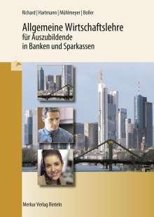 Willi Richard: Allgemeine Wirtschaftslehre für Auszubildende in Banken und Sparkassen, Buch