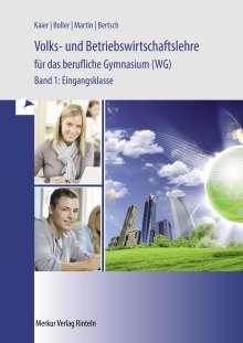 Hermann Speth: Volks- und Betriebswirtschaftslehre für das berufliche Gymnasium (WG) Band 1. Baden-Württemberg, Buch
