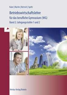 Hermann Speth: Wirtschaft für das berufliche Gymnasium 2. Baden Württemberg, Buch