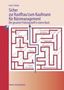 Gisbert Groh: Sicher zur Kauffrau/zum Kaufmann für Büromanagement, Buch