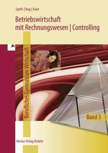 Hermann Speth: Betriebswirtschaft mit Rechnungswesen/Controlling 3. Fachgymnasium Wirtschaft. Schuljahrgang 13. Niedersachsen, Buch
