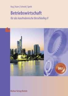 Hermann Speth: Betriebswirtschaft /Gesamtwirtschaft, Buch