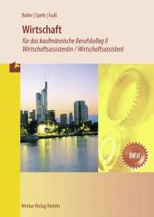 Hermann Speth: Wirtschaft für das kaufmännische Berufskolleg II, Buch