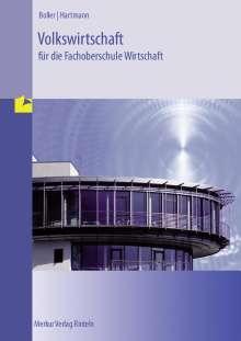 Eberhard Boller: Volkswirtschaft für die Fachoberschule Wirtschaft, Buch