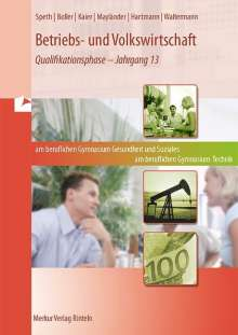 Hermann Speth: Betriebs- und Volkswirtschaft. Berufliches Gymnasium Gesundheit und Soziales. Berufliches Gymnasium Technik. Niedersachsen, Buch