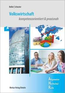 Eberhard Boller: Volkswirtschaft. kompetenzorientiert & praxisnah, Buch