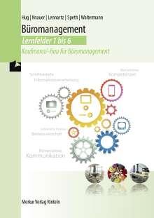 Hartmut Hug: Lehrbuch Büromanagement Lernfelder 1 bis 6, Buch