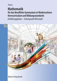 Marion Patyna: Mathematik für das Berufliche Gymnasium in Niedersachsen - Kerncurriculum und Bildungsstandards, Buch