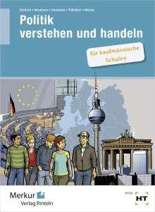 Ralf Dietrich: Politik verstehen und handeln, Buch