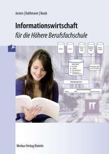 Sebastian Buob: Informationswirtschaft für die Höhere Berufsfachschule, Buch