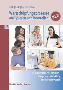 Anke Götte: Wertschöpfungsprozesse analysieren und beurteilen - KLR, Buch