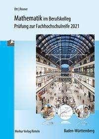 Roland Ott: Mathematik im Berufskolleg - Baden-Württemberg, Buch