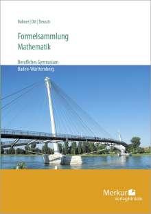Kurt Bohner: Formelsammlung für berufliche Gymnasien - Mathematik, Buch
