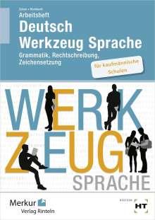 Gülçimen Güven: Deutsch Werkzeug Sprache. Arbeitsheft, Buch