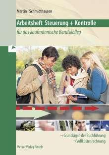 Michael Martin: Steuerung und Kontrolle für das kaufmännische Berufskolleg - Arbeitsheft, Buch