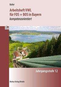 Eberhard Boller: Arbeitsheft VWL für FOS + BOS in Bayern, Buch