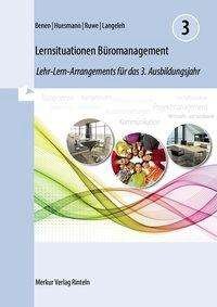 Dieter Benen: Lernsituationen Büromanagement 03, Buch