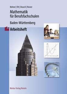 Kurt Bohner: Mathematik für Berufsfachschulen. Arbeitheft. Baden-Württemberg, Buch