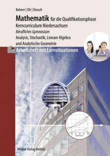 Kurt Bohner: Arbeitsheft - Mathematik für das berufliche Gymnasium - Qualifikationsphase, Buch