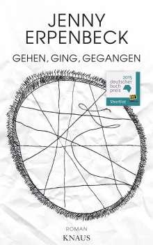 Jenny Erpenbeck: Gehen, ging, gegangen, Buch