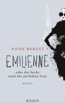 Anne Berest: Emilienne oder die Suche nach der perfekten Frau, Buch