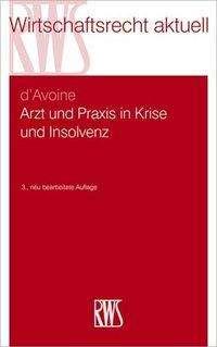 Marc d'Avoine: Arzt und Praxis in Krise und Insolvenz, Buch