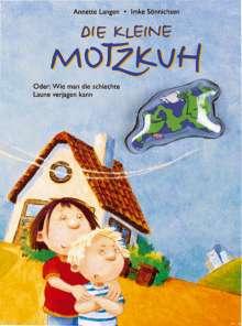 Annette Langen: Die kleine Motzkuh, Buch