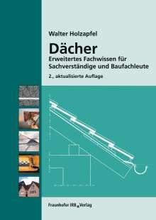 Walter Holzapfel: Dächer., Buch