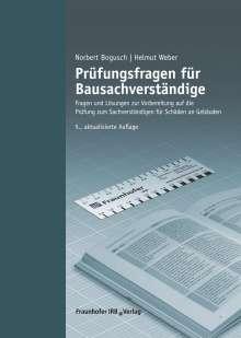 Norbert Bogusch: Prüfungsfragen für Bausachverständige., Buch