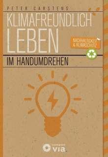 Peter Carstens: Klimafreundlich leben im Handumdrehen, Buch