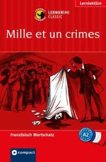 Marc Blancher: Mille et un crimes, Buch