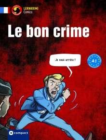Béhem: Le bon crime, Buch