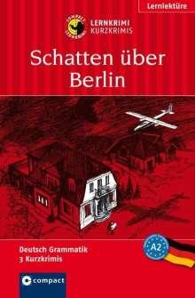 Wolfgang Wegner: Schatten über Berlin, Buch