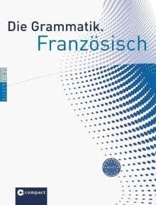 Annette Casaus: Die Grammatik. Französisch (Niveau A1 - C1), Buch