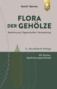 Andreas Roloff: Flora der Gehölze, Buch