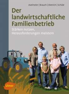 Maike Aselmeier: Der landwirtschaftliche Familienbetrieb, Buch