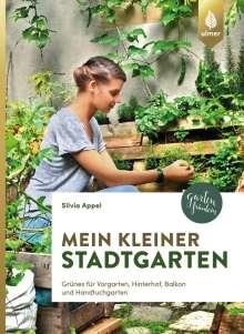 Silvia Appel: Mein kleiner Stadtgarten, Buch