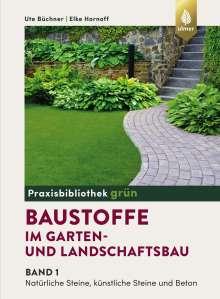 Ute Büchner: Baustoffe im Garten- und Landschaftsbau, Buch