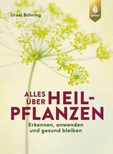 Ursel Bühring: Alles über Heilpflanzen, Buch