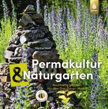 Markus Gastl: Permakultur und Naturgarten, Buch