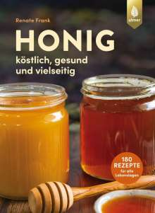Renate Frank: Honig, Buch