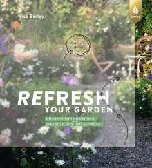 Nick Bailey: Refresh your garden, Buch