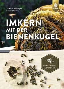 Andreas Heidinger: Imkern mit der Bienenkugel, Buch