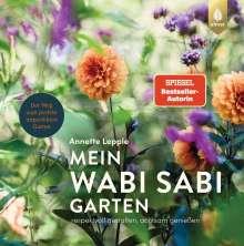 Annette Lepple: Mein Wabi Sabi-Garten, Buch