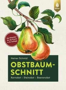 Heiner Schmid: Obstbaumschnitt, Buch