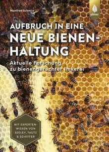 Manfred Schmitz: Aufbruch in eine neue Bienenhaltung, Buch