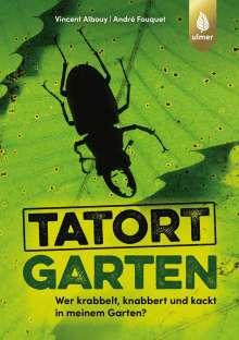 Vincent Albouy: Tatort Garten, Buch