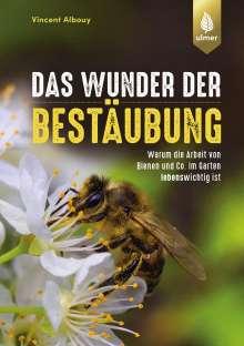 Vincent Albouy: Das Wunder der Bestäubung, Buch
