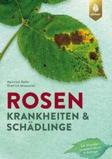 Heinrich Beltz: Rosenkrankheiten und Schädlinge, Buch